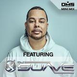 DMS MINI MIX WEEK #310 DJ SUAVE
