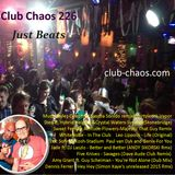 Club Chaos 226 - Just Beats