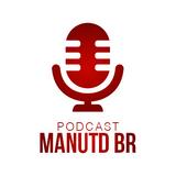 Podcast ManUtd BR #33 - Deus Ibra seja louvado