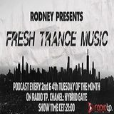 Fresh Trance Music Pres.Mix Rodney-Episode 85