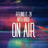 Rewind It Radio Show #28 (29th May 2014) with DIOGO
