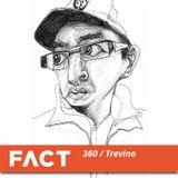 Trevino FACT mix 360  (Dec '12)