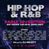 HIP HOP & R&B Early 00's Edition