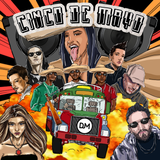 DJ M Presents -  Cinco de Mayo!