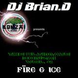 DJ Brian.D - The Ultimate Bonzai Vol 4 (Fire & Ice)