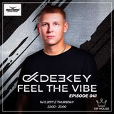 Deekey - Feel The Vibe 041 [Record VIP House] (14.12.2017)