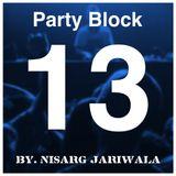 Party Block 13