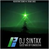 BassPort FM  - Neurofonic Sessions #4 DJ Sintax & guest mix from Funkbudha 22/12/2014