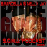 S.O.M.U. Vol. 039 with B.Marcella & Nelly Jay