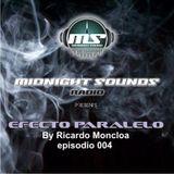 The MidNight Sounds Radio Pres. Efecto Paralelo by Ricardo Moncloa episodio 004