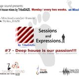 #7-Sessions and expressions - Deep house is our passion