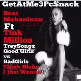 GetAtMe3PcSnack ft Tink (MILLION) Trey Songz and Elijah Blake