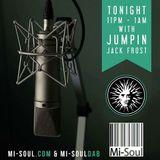 J J FROST LIVE ON MI-SOUL.COM ( jULY 20th )