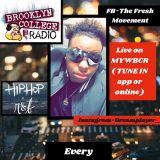 The Fresh Movement  (12-11-17) Brooklyn College Radio ( MYWBCR)