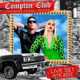 Live Set New Years 2017 - Compton Club Itaewon Seoul