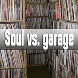 Rare 45s Explosion Soul vs. Garage