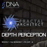 Fractal Architect - DNA Radio FM - Depth Perception #33