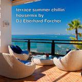 terrace summer chillin`housemix by DJ Eberhard Forcher