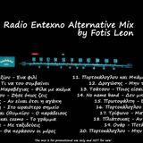 Radio Entexno Alternative Mix (dj Fotis Leon)