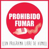 Prohibido Fumar T02P04 - 28 de noviembre de 2014