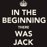 IN THE BEGINNING THERE WAS JACK AND HE RIPPED ME