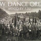 F2U - New Dance Order Mix