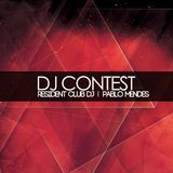 DJ CONTEST - RESIDENT CLUB DJ I PABLO MENDES