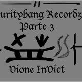 Vione InVict - Curitybang Recordz Parte 3