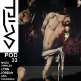 PODCASTEL #33 Mixed By LYNN JORDAN AKA TROUBADOUR
