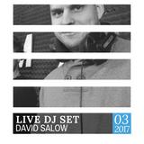 David Salow - Live DJ set 17-03-2017