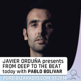 From Deep To The Beat (Radio Show 07 guest Pablo Bolivar)