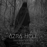 Azra Hell ∴ Obscurum Noctis 2 ∴ Yule Edition