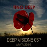 Tino Deep - Deep Visions Episode 057 (Pure.FM,GWM,InsomniaFM) - May 2014
