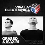 Viva la Electronica pres Grasso & Maxim (Toolroom/Bedrock)