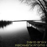 David Brixx - Machwerk Promo