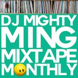 Mighty Ming Presents: Mixtape Monthly 21