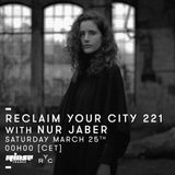Reclaim Your City 221 | Nur Jaber