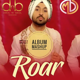 DJMD Presents Roar - The Album MAshup