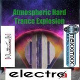 Atmospheric Hard Trance Explosion Ep. 42 ( played for Autantic and Maxximixx Electra radio )