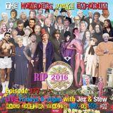 The Hoarders' Vinyl Emporium 177 - 'Dead Pool 2016'