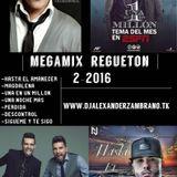 regueton megamix-2-2016-dj alexander putumayo