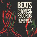 Beats, Rhymes & Records - The Samples Of A Tribe Called Quest