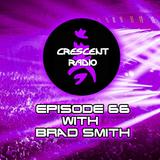 Crescent Radio Episode 66 with DJ Brad Smith