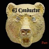 EL CONDUCTOR - LIVE @ The Golden Bear APRIL 2015 - PT 1