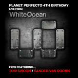 Planet Perfecto ft. Paul Oakenfold:  Radio Show 209
