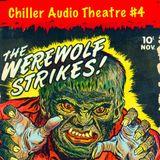Chiller Audio Theatre #4: Werewolves, Wolfmen & Lycanthropes