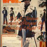 DJ J-Finesse Presents...Pimped Out Saturday Night Volume 2
