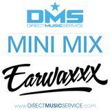 DMS MINI MIX WEEK #220 DJ EARWAXXX
