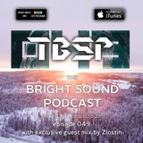 Discussor - The Bright Sound Podcast 049 (feat. Zlostin)