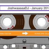 JoshwaaaaaDJ - January 2015